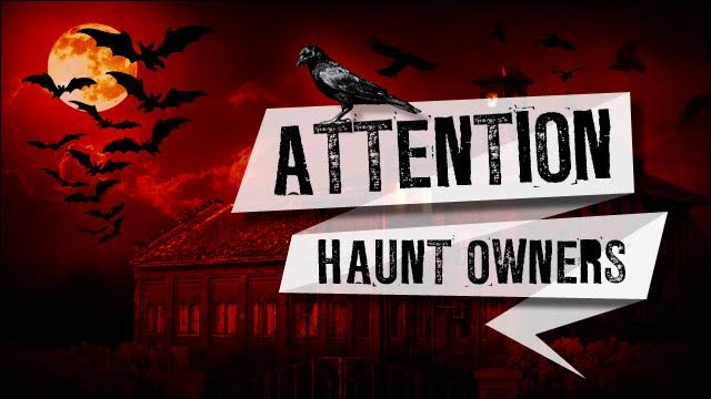 Attention Montgomery Haunt Owners
